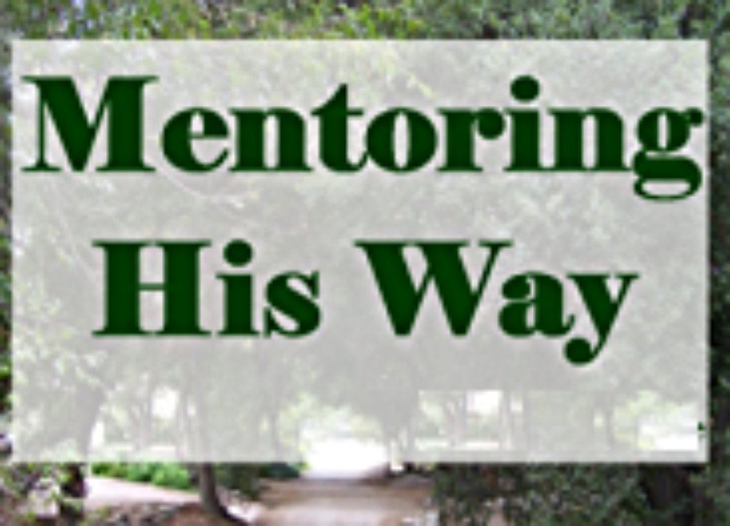 Discipleship as Mentoring – 3